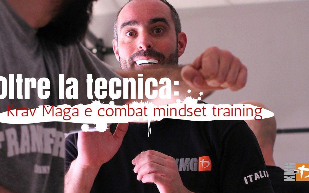 Oltre la tecnica: Krav Maga e combat mindset training