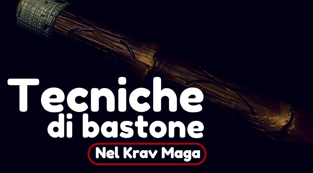 Tecniche di bastone nel Krav Maga